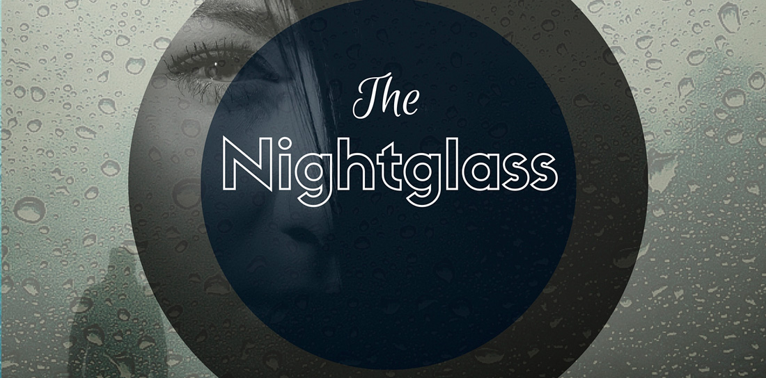 The Nightglass